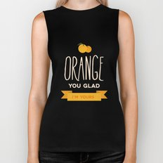 Orange you glad you're mine Biker Tank