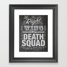 Right Wing Death Squad 9 Framed Art Print