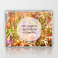 The Earth Laughs In Flowers Laptop & iPad Skin
