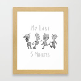 My Last 5 Minutes Framed Art Print