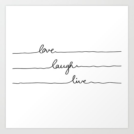 Love Laugh Live Art Print