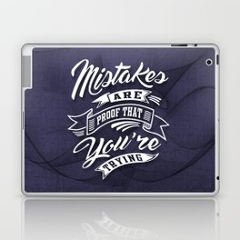 You're Trying - Inspirational Quotes. Laptop & iPad Skin