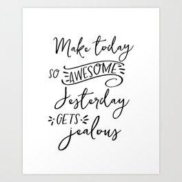 make today awesome print // motivational print // black and white home decor print // Art Print