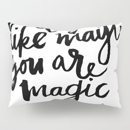 take a lover Pillow Sham