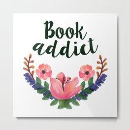 Book Addict Metal Print