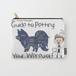 Stiles Stilinski's Guide to Petting Your Werewolf Carry-All Pouch
