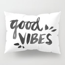 Good Vibes – Black Ink Pillow Sham