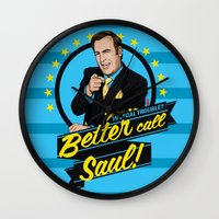 better call saul Wall Clocks featuring Better Call Saul by Akyanyme