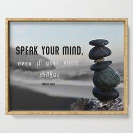 Speak your mind Serving Tray
