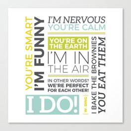 I Do Canvas Print
