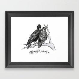 Attempted Murder Framed Art Print