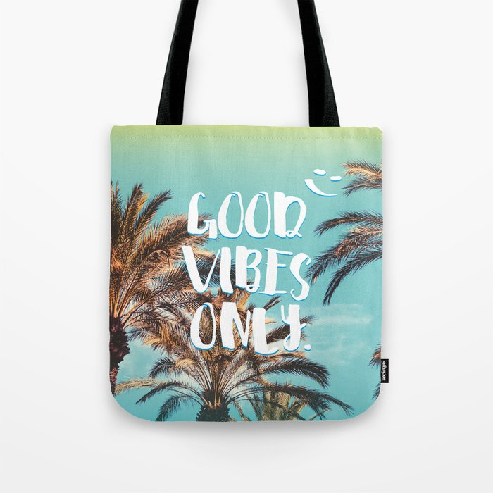 Good Vibes Only Quote Tropical Paradise Palm Trees Tote Bag By