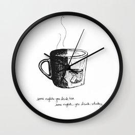 Tea or Whiskey Wall Clock