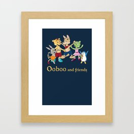 Ooboo and friends - Everyone Framed Art Print