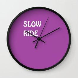 SLOWRIDE Wall Clock