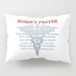 NURSE'S PRAYER Pillow Sham