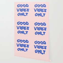 good vibes only XII Wallpaper