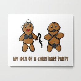 My Idea Of A Christmas Party Metal Print