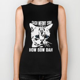 cash mewt side how bow dah cat Biker Tank