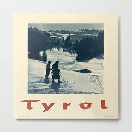 Vintage poster - Tyrol Metal Print