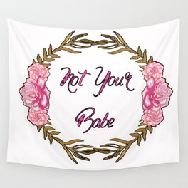 Not Your Babe - Pink and Gold gloral Wreath Wall Tapestry