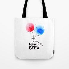 We're BFF's Tote Bag