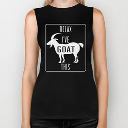 Relax I've Goat This Funny Farmer Zoo Animals Ranch Design Biker Tank