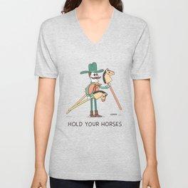Hold Your Horses Unisex V-Neck