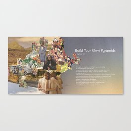 Build Your Own Pyramids with Poem by Sage Rat Canvas Print