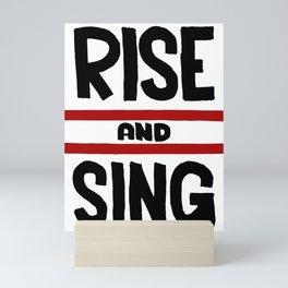 Rise and Sing Mini Art Print