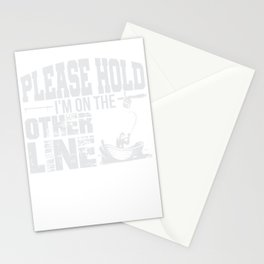 Fishing Please Hold Im On The Other Line Stationery Cards