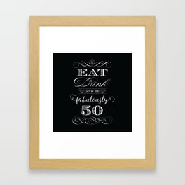 Fabulously Fifty Birthday Framed Art Print