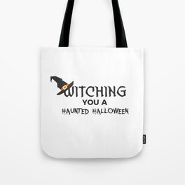 Witches Witching A Haunted Halloween Design Tote Bag