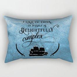 Delightfully complex quote - Nikolai Lantsov - Leigh Bardugo Rectangular Pillow
