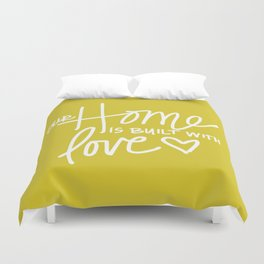 Home Built With Love Duvet Cover