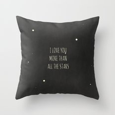 More Than All the Stars Throw Pillow