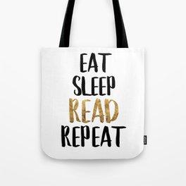 Eat Sleep Read Repeat Gold Tote Bag