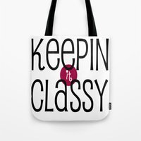 classy Tote Bags featuring Classy by Bunhugger Design