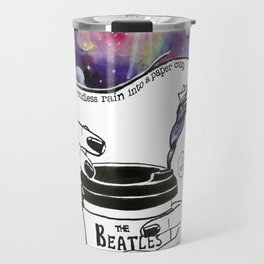 Across the Universe Travel Mug