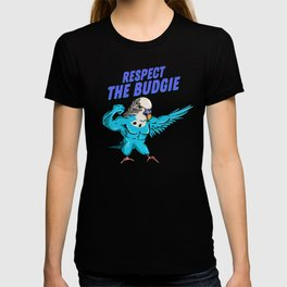 Respect The Budgie - Funny Fitness Budgerigar T-shirt