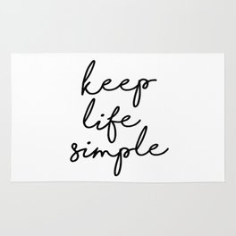 Keep Life Simple Black and White Typography Print Beautiful Inspirational Happy Life Quote Rug