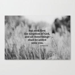 Seek First Kingdom of God Canvas Print
