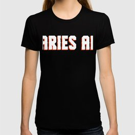 """A Nice Simple Zodiac Sign Tee For March 20 - April 21Birthday """"Aries Af"""" T-shirt Design Birth T-shirt"""