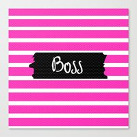 boss Canvas Prints featuring Boss by msstephiebaby