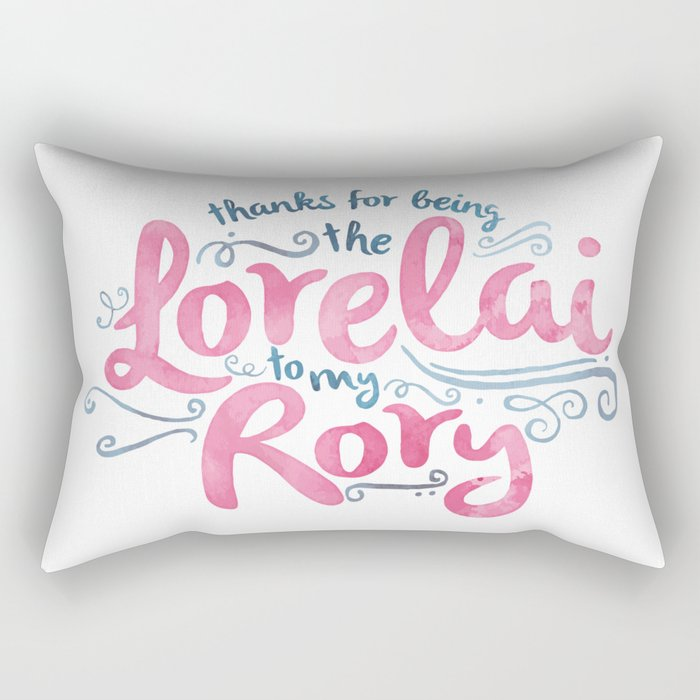 You're the Lorelai to My Rory Rectangular Pillow