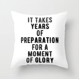 Inspirational -Prepare For Glory Throw Pillow