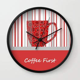 Coffee First With Stripes Wall Clock