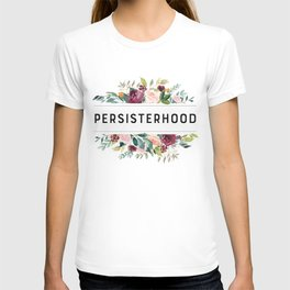 PERSISTERHOOD T-shirt