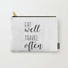 Eat well travel often Carry-All Pouch