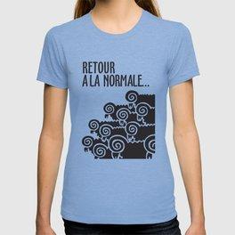 Retour à la normale T-shirt